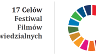"""Wypromuj swój film CSR – III Festiwal Filmów Odpowiedzialnych """"17 Celów"""""""