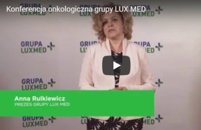 Grupa LUX MED rozwija kompetencje iinfrastrukturę potrzebne doleczenia chorób nowotworowych