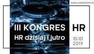 """""""HR dzisiaj ijutro"""" – III Kongres HR – 10 stycznia 2019 r. Katowice"""