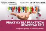 Praktycy dla Praktyków – HR Meeting 2019 w Warszawie