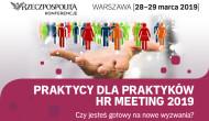 Praktycy dlaPraktyków – HR Meeting 2019 wWarszawie